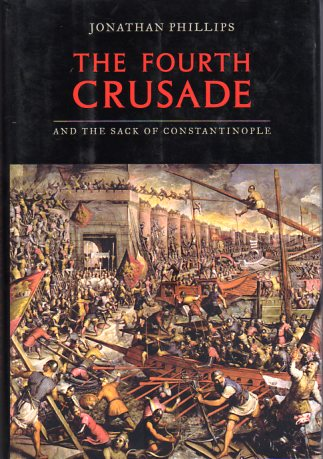 Image for The Fourth Crusade and the Sack of Constantinople
