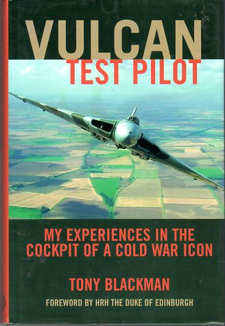 Image for Vulcan Test Pilot: My Experiences in the Cockpit of a Cold War Icon