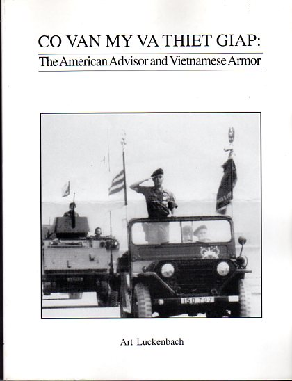 Image for Co Van My Va Thiet Giap: An American Advisor and Vietnamese Armor