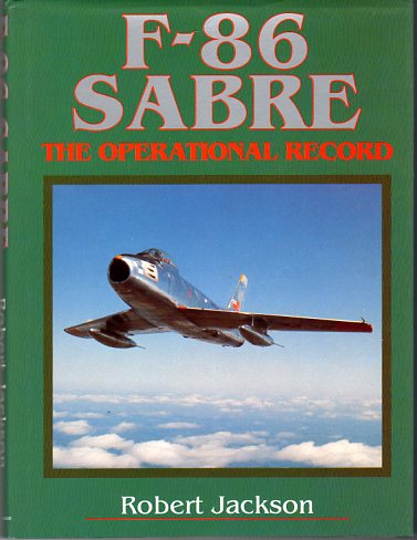 Image for F- 86 Sabre: The Operational Record