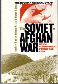 Image for The Soviet Afghan War: How a Superpower Fought and Lost