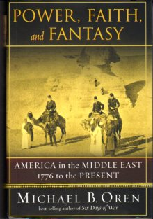 Image for Power, Faith, and Fantasy: America in the Middle East 1776 to the Present