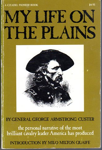 Image for My Life on the Plains (A Citadel Pioneer Book)