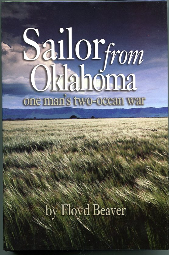 Image for Sailor From Oklahoma: One Man's Two Ocean War