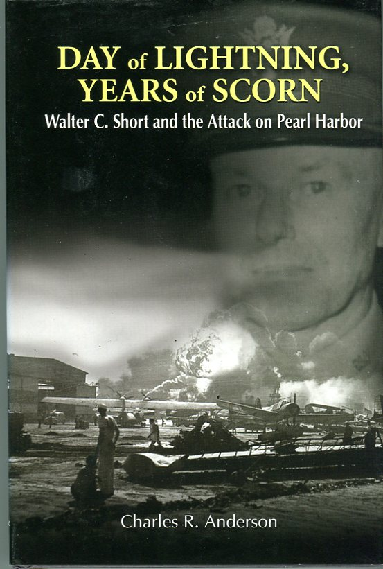 Image for Day of Lightning, Years of Scorn: Walter C. Short and the Attack on Pearl Harbor