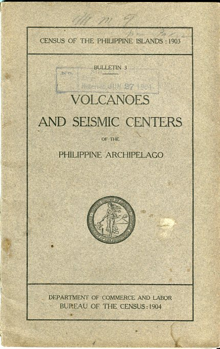 Image for Volcanoes and Seismic Centers of the Philippine Archipelago (Census of the Philippine Islands, Bulletin 3)