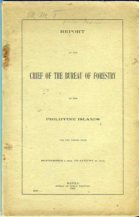 Image for Report of the Chief of the Bureau of Forestry of the Philippine Islands for the Period From September 1, 1903 to August 31, 1904
