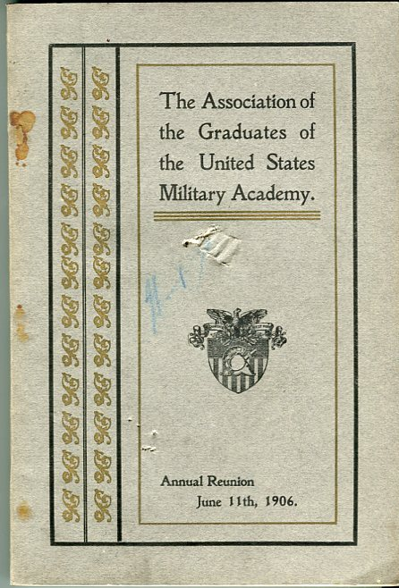 Image for Thirty Seventh Annual Reunion of the Association of the Graduates of the United States Military Academy at West Point, New York, June 11th, 1906