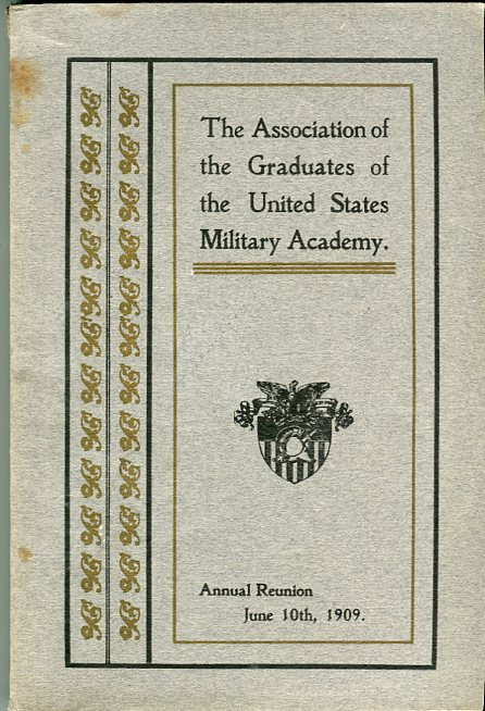 Image for Fortieth Annual Reunion of the Association of the Graduates of the United States Military Academy at West Point, New York, June 10th, 1909