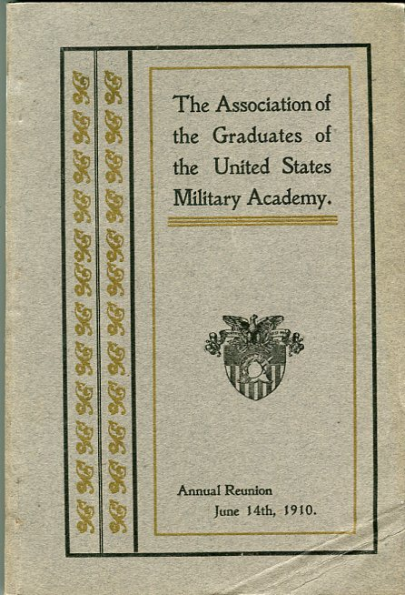 Image for Forty First Annual Reunion of the Association of the Graduates of the United States Military Academy at West Point, New York, June 14th, 1910