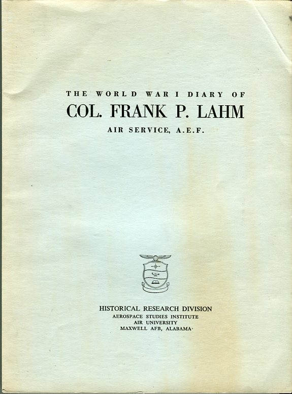 Image for The World War I Diary of Col. Frank P. Lahm, Air Service, A.E.F.