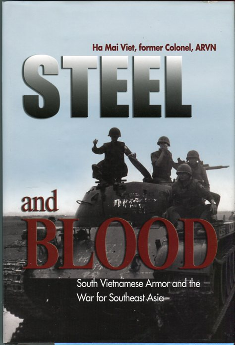 Image for Steel and Blood: South Vietnamese Armor and the War for Southeast Asia