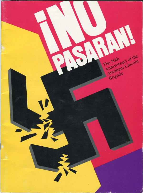 Image for No Pasaran! The 50th Anniversary of the Abraham Lincoln Brigade