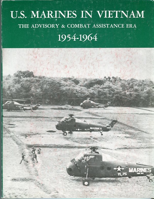 Image for U.S. Marines in Vietnam: The Advisory & Combat Assistance Era 1954- 1964
