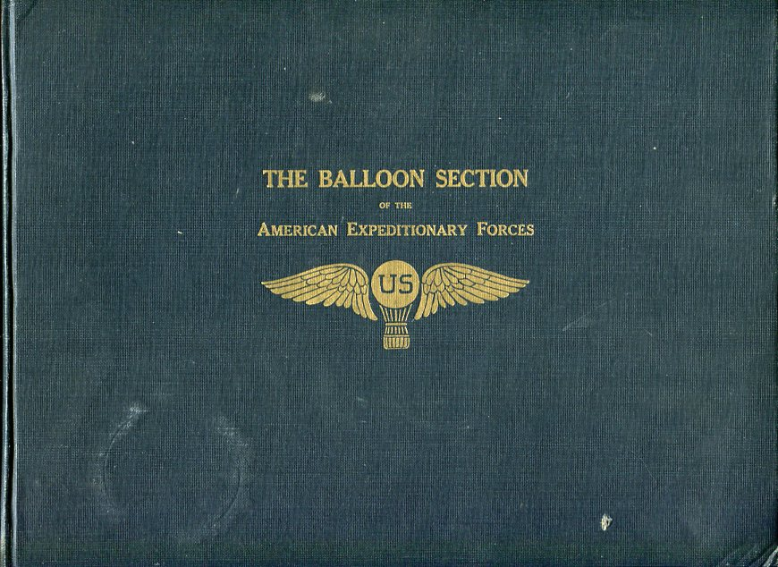 Image for The Balloon Section of the American Expeditionary Forces