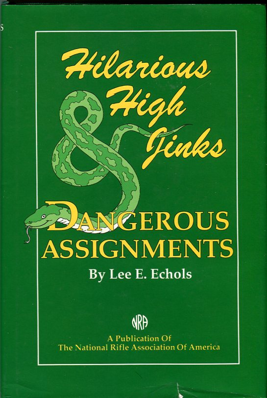 Image for Hilarious High Jinks & Dangerous Assignments