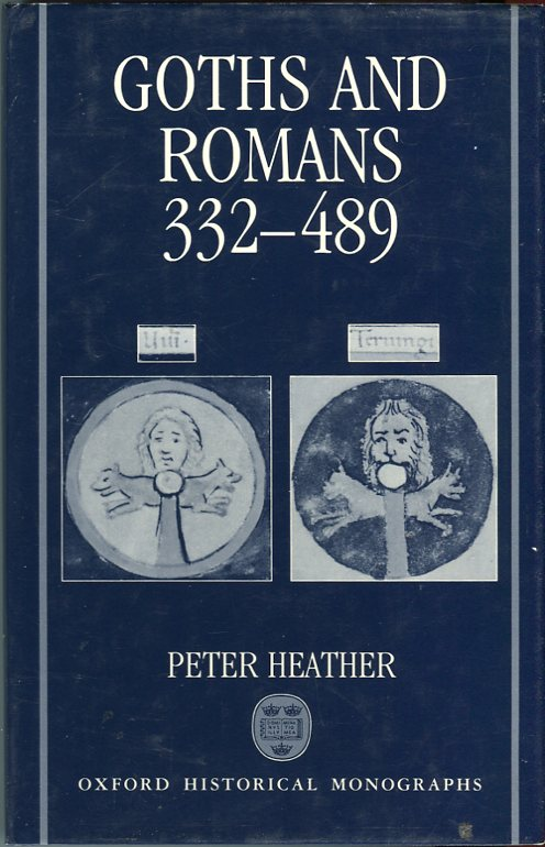 Image for Goths and Romans 33- 489 (Oxford Historical Monographs)