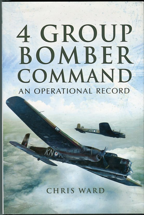 Image for 4 Group Bomber Command: An Operational History