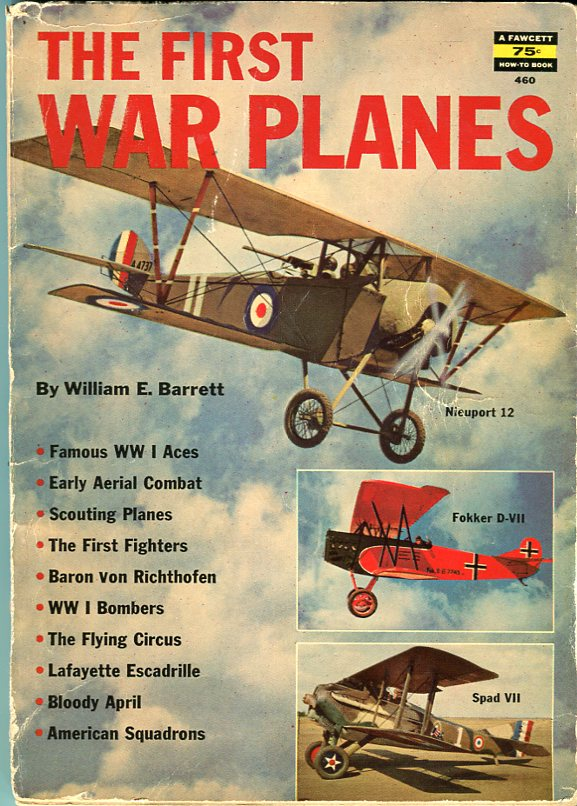 Image for The First War Planes (Fawcett How To Book 460)