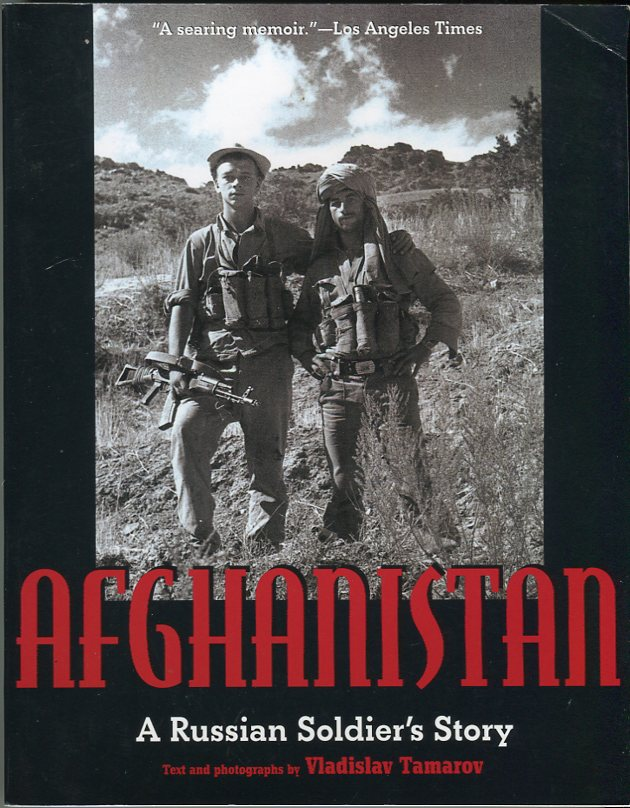 Image for Afghanistan: A Russian Soldier's Story