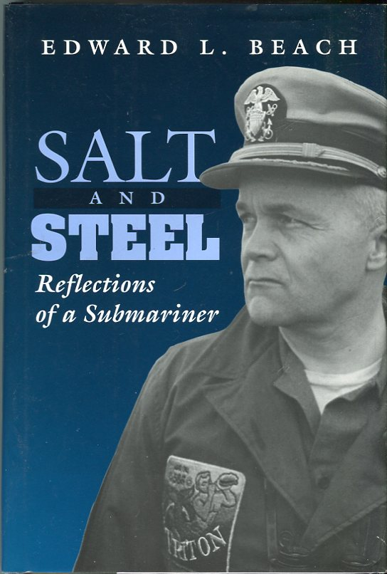 Image for Salt and Steel: Reflections of a Submariner