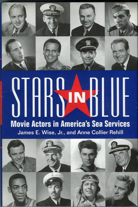 Image for Stars in Blue: Movie Actors in America's Sea Services