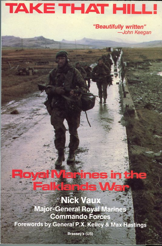 Image for Take That Hill! Royal Marines in the Falklands War