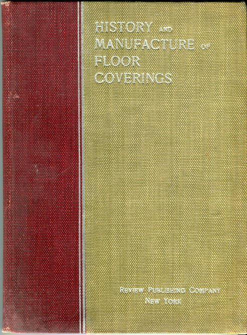 Image for History and Manufacture of Floor Coverings