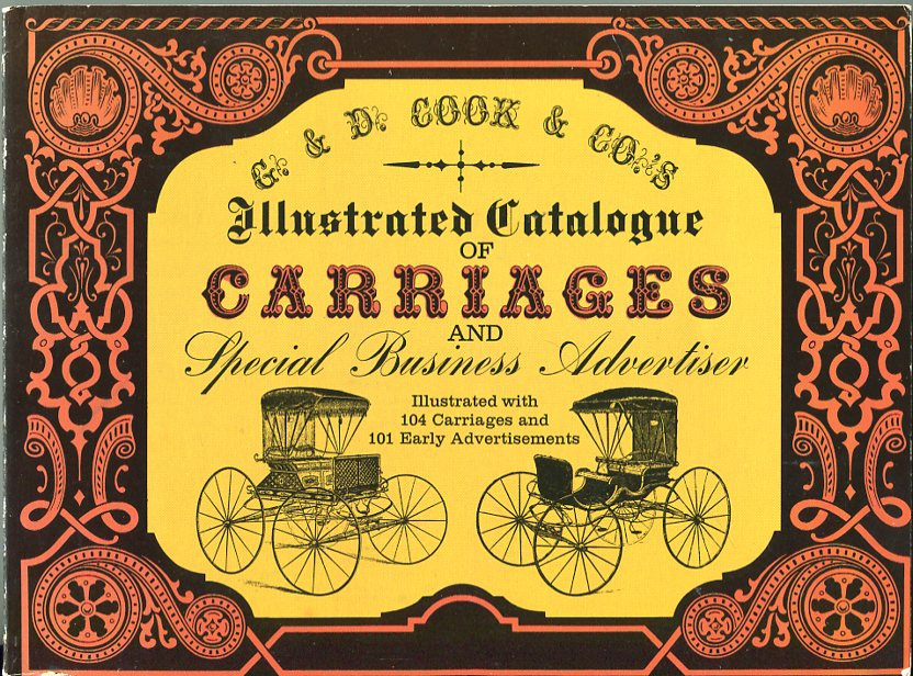 Image for G & D Cook & Co.'s Illustrated Catalogue of Carriages and Special Business Advertiser