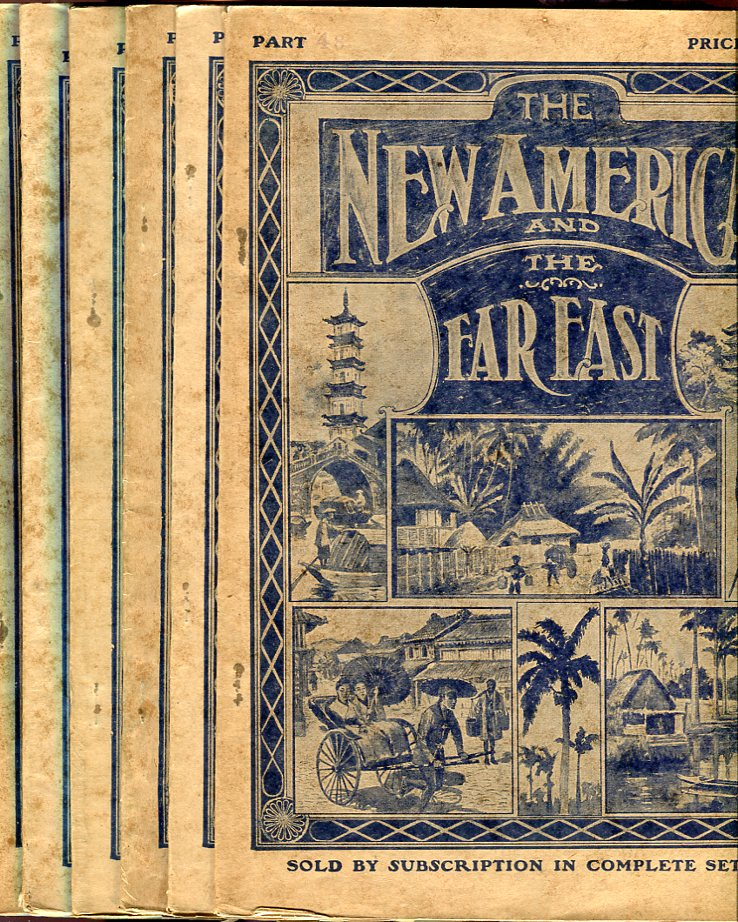 Image for The New America and the Far East, Parts 32, 35, 39, 40, 41, 48