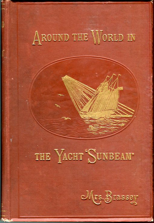 Image for Around the World in the Yacht 'Sunbeam': Our Home on the Ocean for Eleven Months