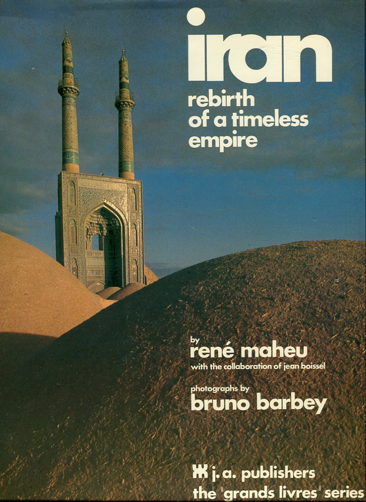 Image for Iran: Rebirth of a Timeless Empire (The Grand Livres Series)