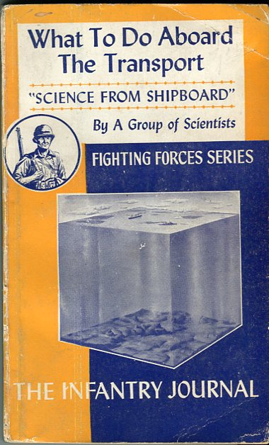 Image for What To Do Aboard the Transport: Science From Shipboard (Fighting Forces Series)