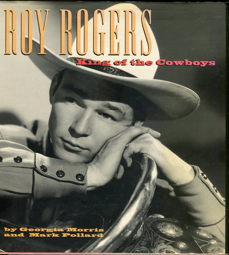 Image for Roy Rogers: King of the Cowboys