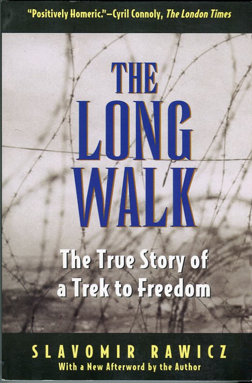 Image for The Long Walk: The True Story of a Trek to Freedom