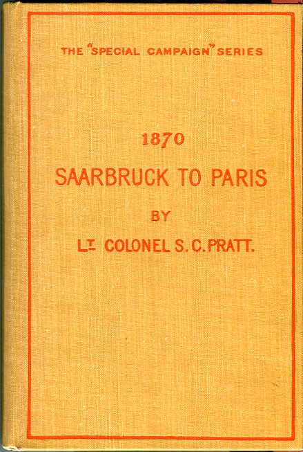 Image for Saarbruck to Paris 1870: A Strategical Sketch (The 'Special Campaign' Series No. 1)