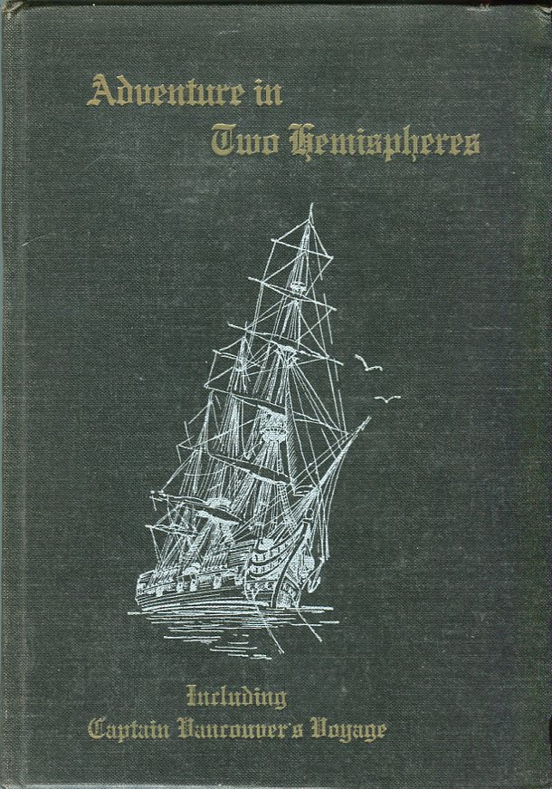 Image for Adventures in Two Hemispheres including Captain Vancouver's Voyage