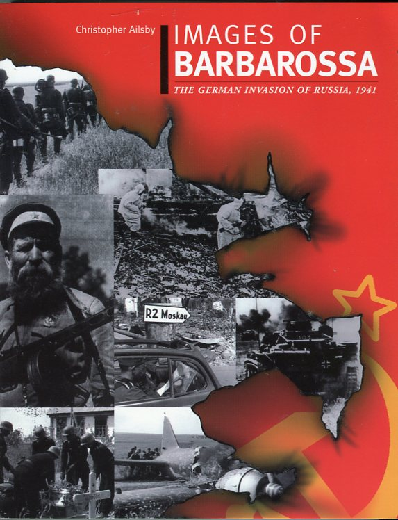 Image for Images of Barbarossa: The German Invasion of Russia, 1941