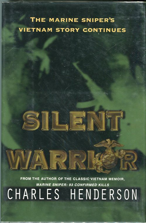 Image for Silent Warrior: The Marine Sniper's Vietnam Story Continues