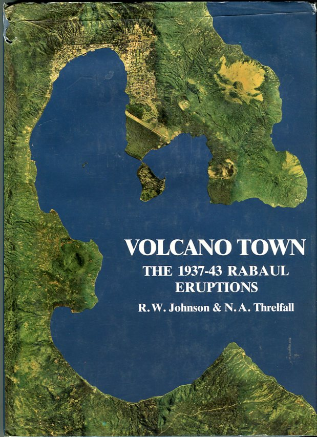 Image for Volcano Town: The 1937- 43 Rabaul Eruptions