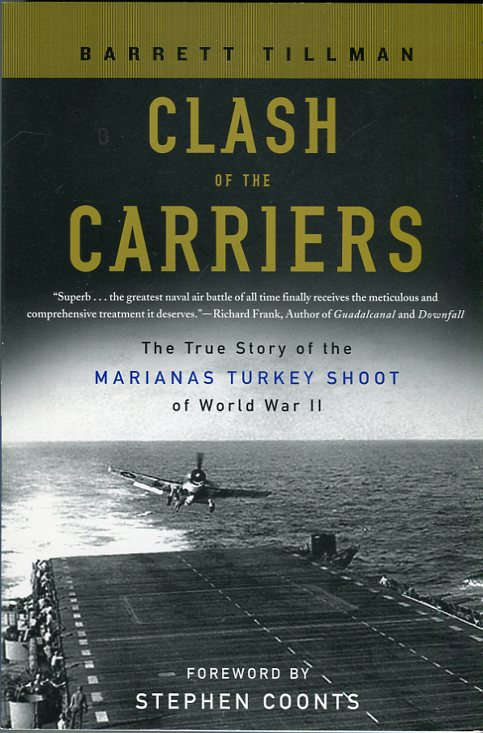 Image for Clash of the Carriers: The True Story of the Marianas Turkey Shoot of World War II