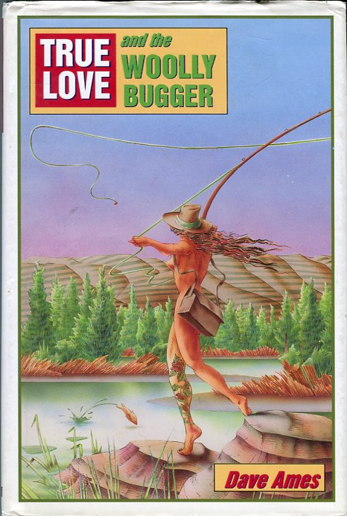 Image for True Love and the Woolly Bugger