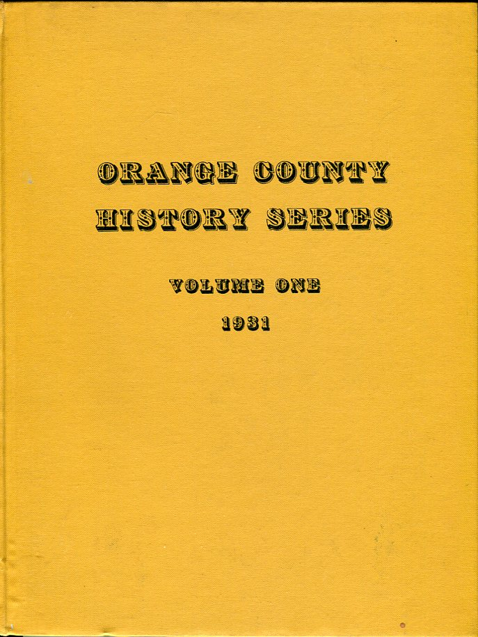 Image for Orange County (California) History Series, Volume No. 1, 1931