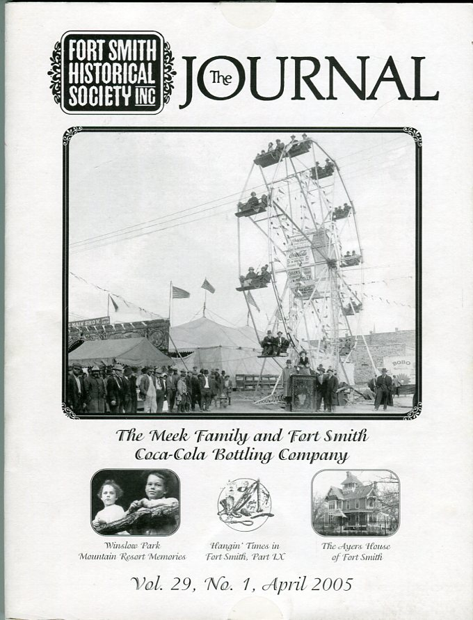 Image for Fort Smith Historical Society Inc.: The Journal, Vol. 28, No. 2, April 2005