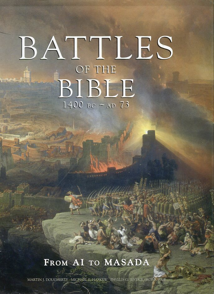Image for Battles of the Bible 1400 BC - AD 73: From Ai to Masada