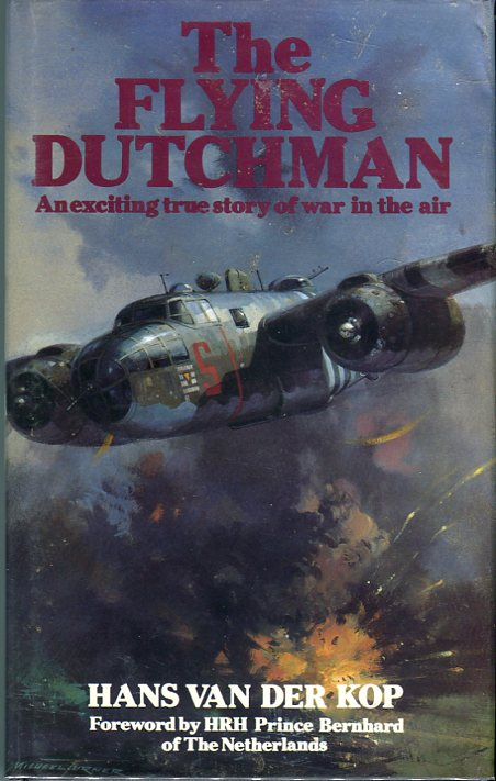 Image for The Flying Dutchman: An Exciting True Story of War in the Air