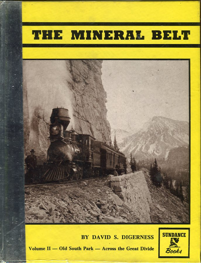 Image for The Mineral Belt: An Illustrated History, Volume II: Old South Park- Across the Great Divide