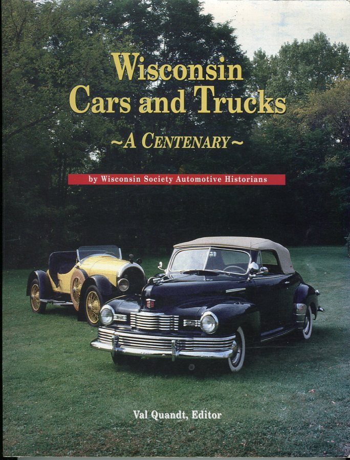 Image for Wisconsin Cars and Trucks: A Centenary