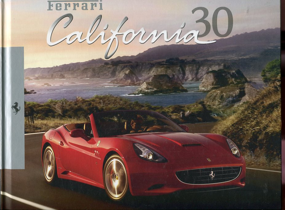 Image for Ferrari California 30: One Heart, Two Souls