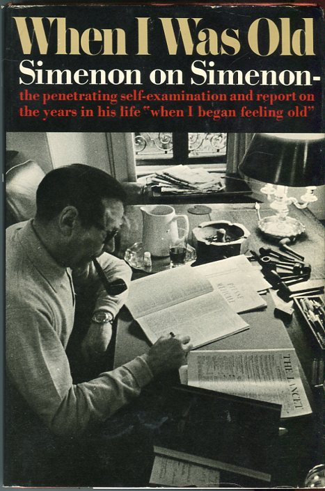 Image for When I Was Old: Simenon on Simenon
